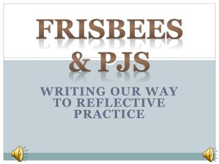 Writing our way to reflective practice