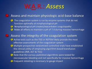 Assess and maintain physiologic acid-base balance