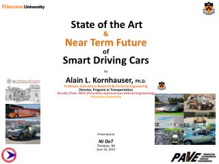 State of the Art  & Near Term Future  of Smart Driving Cars by
