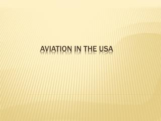 Aviation  in  the  USA