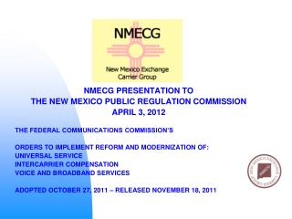 NMECG PRESENTATION TO THE NEW MEXICO PUBLIC REGULATION COMMISSION APRIL 3, 2012