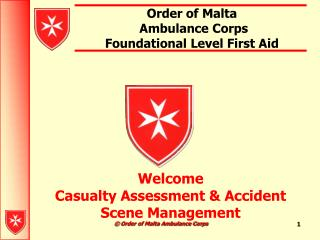 Order of Malta  Ambulance Corps  Foundational Level First Aid