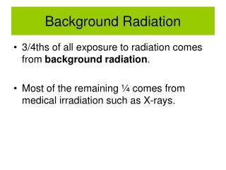 Background Radiation