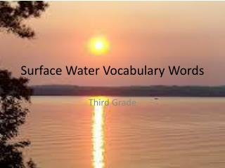 Surface Water Vocabulary Words