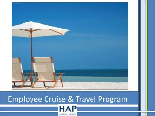 Employee Cruise & Travel Program