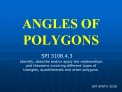 ANGLES OF POLYGONS