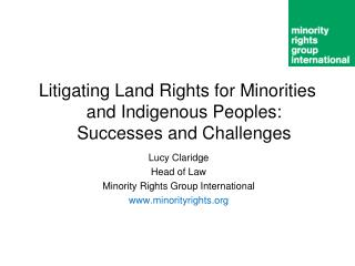 Litigating Land Rights for Minorities and Indigenous Peoples: Successes and Challenges