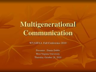 Multigenerational  Communication