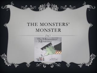 The monsters' monster