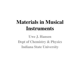 Materials in Musical Instruments