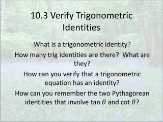 10.3 Verify Trigonometric Identities