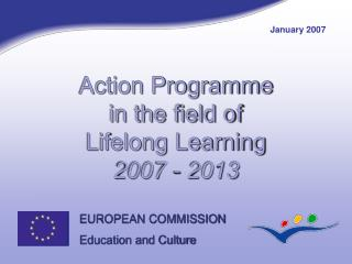 Action Programme in the field of Lifelong Learning 2007 - 2013
