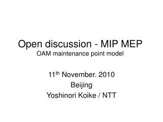 Open discussion - MIP MEP OAM maintenance point model