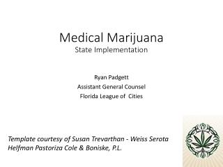 Medical Marijuana State Implementation