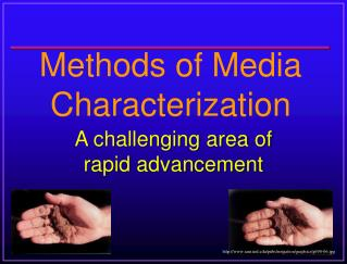 Methods of Media Characterization