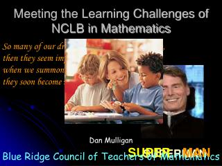 Meeting the Learning Challenges of NCLB in Mathematics