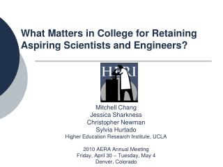 What Matters in College for Retaining Aspiring Scientists and Engineers?