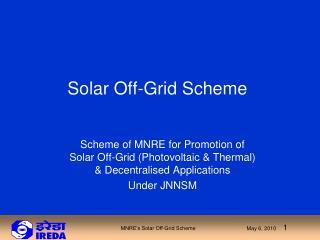 Solar Off-Grid Scheme