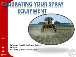 Calibrating your Spray equipment