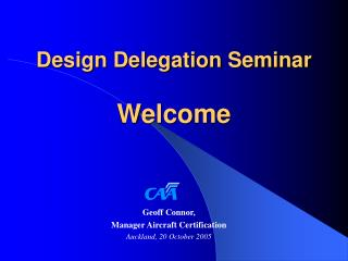 Design Delegation Seminar Welcome