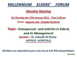 MILLENNIUM ELDERS' FORUM Monthly Meeting