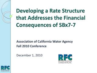 Developing a Rate Structure that Addresses the Financial Consequences of SBx7-7