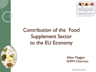 Contribution of the   F ood Supplement  S ector  to the EU Economy