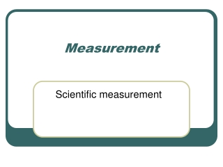 Metric Conversions  Move the Decimal    Precision and Accuracy