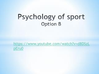 Psychology  of sport  Option  B