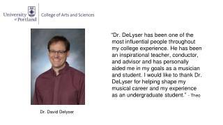 Dr. David Delyser