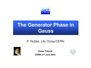 The  Generator  Phase in Gauss