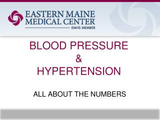 BLOOD PRESSURE & HYPERTENSION