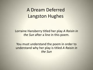 A Dream Deferred Langston Hughes