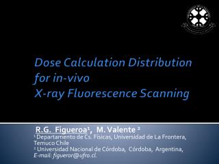 Dose Calculation Distribution for in-vivo  X-ray Fluorescence Scanning