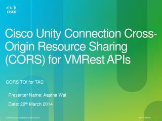 Cisco Unity Connection Cross-Origin Resource Sharing  (CORS )  for VMRest APIs