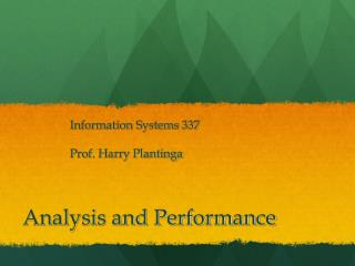 Analysis and Performance