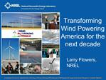 Transforming Wind Powering America for the next decade