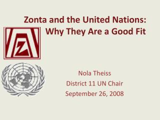 Zonta and the United Nations:  		  Why They Are a Good Fit