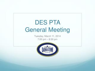 DES PTA  General Meeting