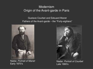Modernism Origin of the Avant-garde in Paris