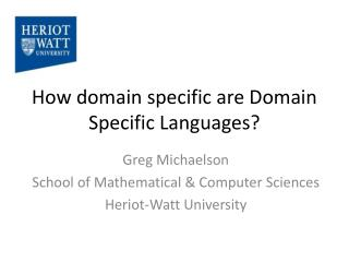 How domain specific are Domain Specific Languages?