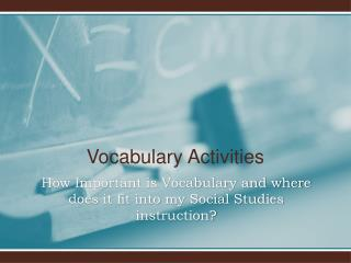 How Important is Vocabulary and where does it fit into my Social Studies instruction?