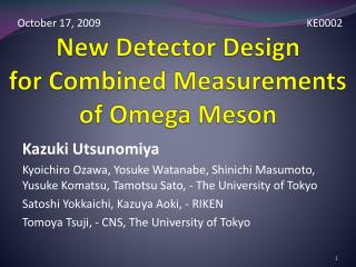 New Detector Design  for Combined Measurements  of Omega Meson