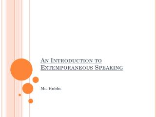An Introduction to Extemporaneous Speaking