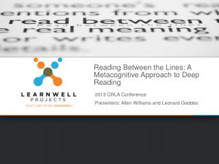Reading Between the Lines: A Metacognitive Approach to Deep Reading