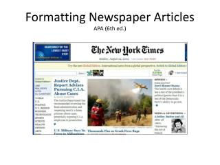 Formatting Newspaper  Articles APA  ( 6th ed. )