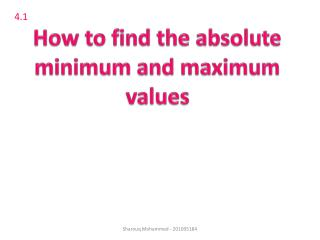 How to find the absolute minimum and maximum values