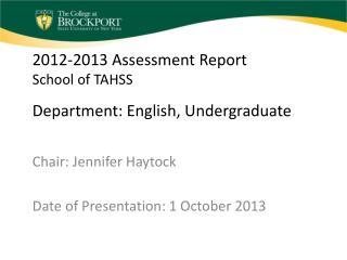 2012-2013 Assessment Report School of TAHSS Department: English, Undergraduate