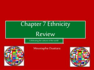 Chapter 7 Ethnicity Review
