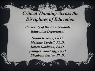 Critical Thinking Across the Disciplines of Education
